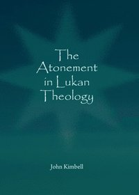 Atonement in Lukan Theology