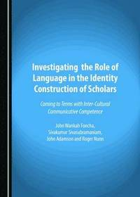 Investigating the Role of Language in the Identity Construction of Scholars