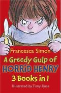 A Greedy Gulp of Horrid Henry 3-in-1