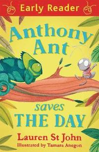 Early Reader: Anthony Ant Saves the Day