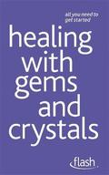 Healing with Gems and Crystals: Flash