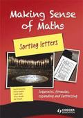 Making Sense of Maths: Sorting Letters - Student Book