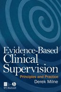 Evidence-Based Clinical Supervision