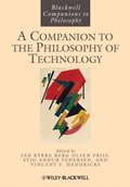 Companion to the Philosophy of Technology
