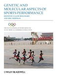 Encyclopaedia of Sports Medicine, Genetic and Molecular Aspects of Sports Performance