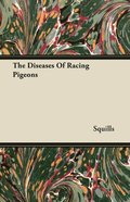 Diseases of Racing Pigeons