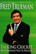 Fred Trueman Talking Cricket