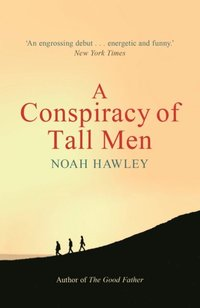 Conspiracy of Tall Men