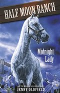 Horses of Half Moon Ranch: Midnight Lady