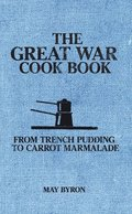 The Great War Cook Book
