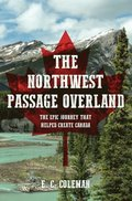 Northwest Passage Overland