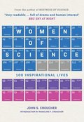 Women of Science : 100 Inspirational Lives John S. Croucher