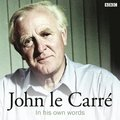 John Le Carre In His Own Words