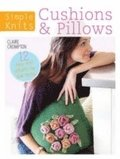 Simple Knits Cushions &; Pillows
