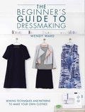 The Beginners Guide to Dressmaking