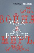 War and Peace (Vintage Classic Russians Series)