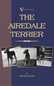 Airedale Terrier (A Vintage Dog Books Breed Classic)