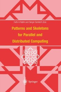 Patterns and Skeletons for Parallel and Distributed Computing