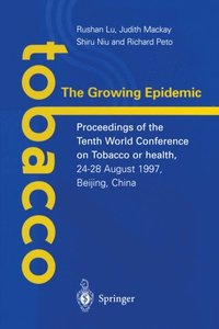 Tobacco: The Growing Epidemic
