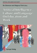 Artifical Intelligence, Culture and Language: On Education and Work