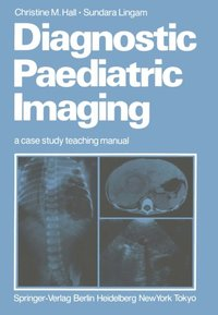 Diagnostic Paediatric Imaging