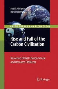 Rise and Fall of the Carbon Civilisation