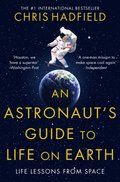 Astronaut's Guide to Life on Earth