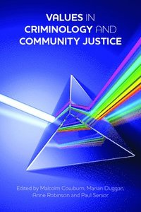 Values in Criminology and Community Justice