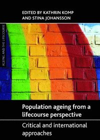 Population Ageing from a Lifecourse Perspective