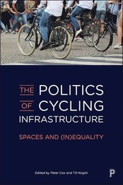 This book offers a critical examination of existing cycling structures and the current policy and practices used to promote cycling in Europe. An international range of contributors provide an interdisciplinary analysis of the complex cultural politics of infrastructural provision and interrogate the pervasive bias against cyclists in city planning and transport systems across the globe.   Infrastructural planning is revealed to be an intensely political act and its meaning variable according to