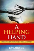 Helping Hand: Mediation with Nonviolent Communication
