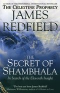 Secret Of Shambhala: In Search Of The Eleventh Insight