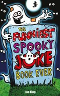 Funniest Spooky Joke Book Ever