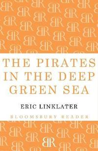 The Pirates in the Deep Green Sea