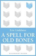 Spell For Old Bones