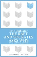Raft / Socrates Asks Why
