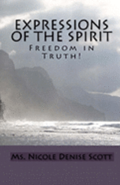 Expressions of the Spirit: Freedom in Truth!