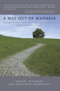 Way out of Madness