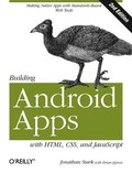 Building Android Apps with HTML, CSS, and Javascript, 2nd Edition