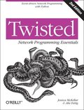 Twisted Network Programming Essentials 2nd Edition