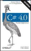 C# 4.0 Pocket Reference 3rd Edition