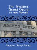 Smallest Grand Opera in the World