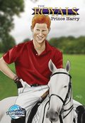 The Royals: Prince Harry - The Graphic Novel Edition
