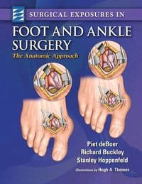 Surgical Exposures in Foot &; Ankle Surgery
