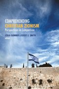 Comprehending Christian Zionism