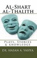Al-Shart Al-Thalith: Plays, Stories & Knowledge