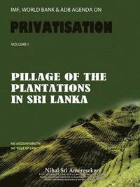 IMF, World Bank &; ADB Agenda on Privatisation