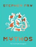 Mythos: (ancient Greek Mythology Book for Adults, Modern Telling of Classical Greek Myths Book)