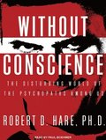 Without Conscience (Library Edition)