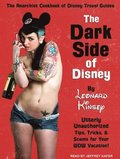 The Dark Side of Disney (Library Edition)